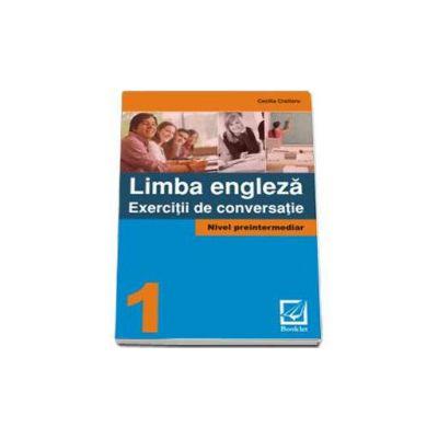 Limba Engleza - Exercitii de conversatie - Nivel preintermediar