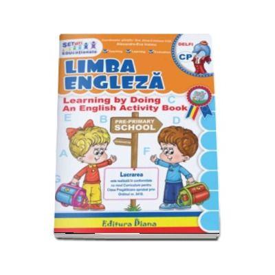 Limba Engleza pentru clasa pregatitoare. In conformitate cu noul curriculum scolar - Alexandra-Eva Ivancu