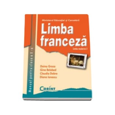 Limba franceza L2 manual pentru clasa a X-a (Doina Groza)