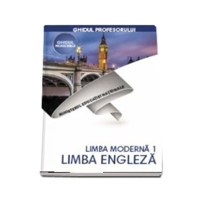 Limba Franceza, limba moderna 1, ghidul profesorului pentru clasa a V-a (Diana lonita)
