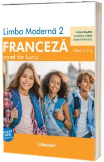 Limba Franceza, limba moderna 2, caiet de lucru pentru clasa a V-a