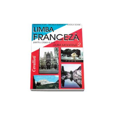 Limba franceza. Manual pentru clasa a VI-a limba moderna 2 - Cavallioti