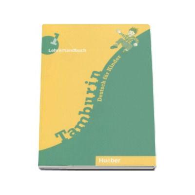 Limba germana manualul profesorului, clasa a III-a. Tamburin 1, Lehrerhandbuch