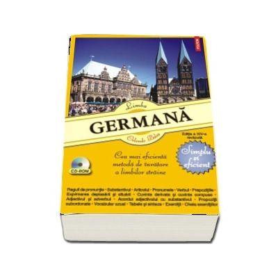 Limba germana - Simplu si eficient. Cea mai eficienta metoda de invatare a limbilor straine (Editia a XIV-a revazuta)