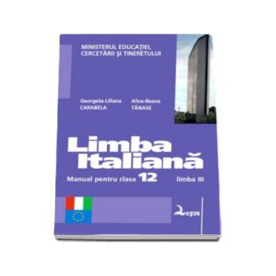 Limba italiana. Manual pentru clasa a XII-a - Limba moderna a III-a