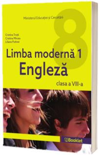 Limba moderna 1, engleza. Manual pentru clasa a VIII-a