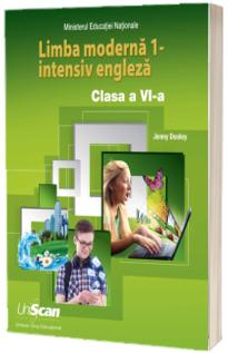 Limba moderna 1 - intensiv engleza. Manual de limba engleza pentru, clasa a VI-a