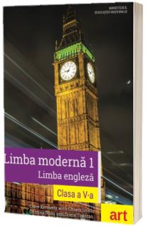Limba moderna 1 - Limba engleza, manual pentru clasa a V-a (Clare Kennedy)