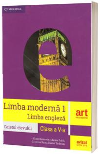 Limba moderna 1, limba engleza (Workbook), caietul elevului pentru clasa a V-a