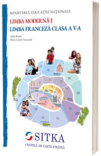 Limba moderna 1, limba franceza. Manual pentru clasa a V-a