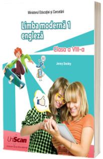 Limba moderna 1. Manual de limba engleza, pentru clasa a VIII-a
