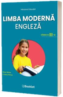Limba moderna Engleza. Manual pentru clasa a III-a
