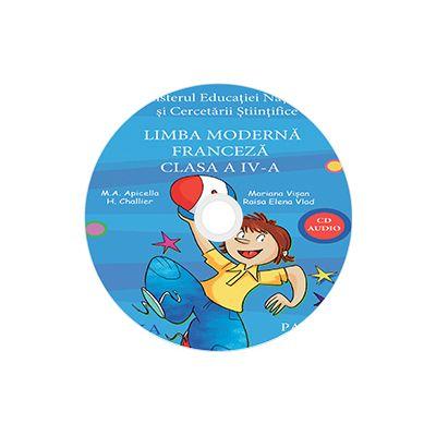 Limba moderna Franceza, CD AUDIO pentru Clasa a IV-a, partea I si partea a II-a