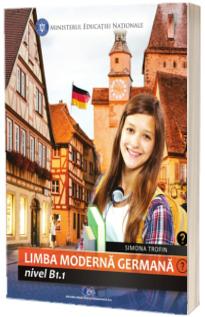 Limba moderna Germana, nivel b1.1. Manual pentru clasa a VII-a
