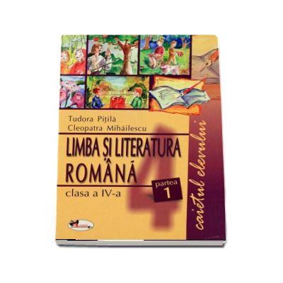 Limba romana. Caietul elevului. Partea I-a - clasa IV-a