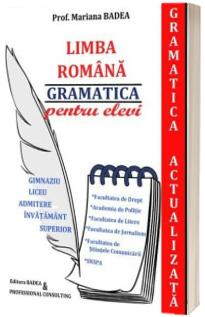 Limba romana - gramatica pentru elevi (Gramatica actualizata)