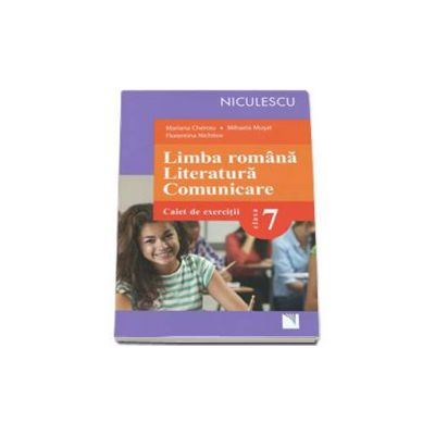 Limba romana. Literatura. Comunicare. Caiet de exercitii pentru clasa a VII-a (Mariana Cheroiu)