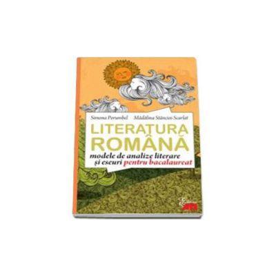 Limba romana. Modele de analize literare si eseuri pentru bacalaureat