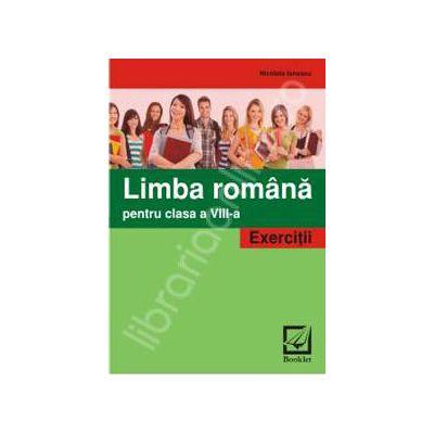Limba romana pentru clasa a 8-a. Exercitii - Nicoleta Ionescu