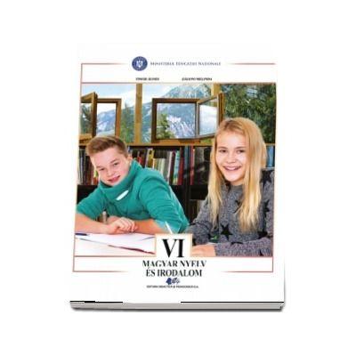 Limba si literatura materna maghiara, manual pentru clasa a VI-a. Magyar nyelv es irodalom, tankonyv a VI. Osztaly Szamara