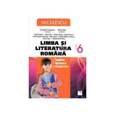 Limba si literatura romana. Auxiliar pentru clasa a VI-a (Editie revizuita si imbunatatita)