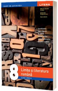 Limba si literatura romana, caiet de activitati pentru clasa a VIII-a