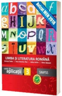 Limba si Literatura Romana. Caiet de aplicatii pentru clasa a III-a - Anicuta Todea