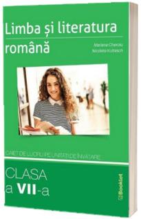 Limba si literatura romana. Caiet de lucru pe unitati de invatare pentru clasa a VII-a, editia 2020