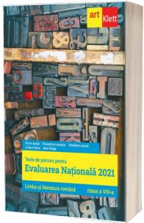 Limba si literatura romana, clasa a VIII-a. Teste de parcurs pentru evaluarea nationala 2021