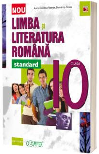 Limba si literatura romana. Clasa a X-a. standard