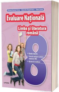 Limba si literatura romana, evaluare nationala pentru clasa a VIII-a