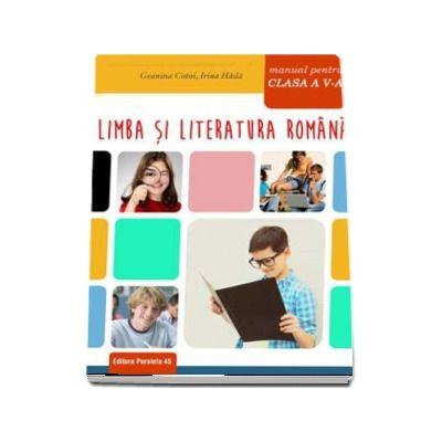 Limba si literatura romana, manual pentru clasa a V-a - Geanina Cotoi