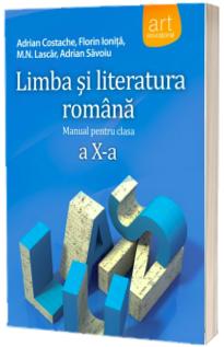 Limba si literatura romana manual pentru clasa a X-a, Adrian Costache