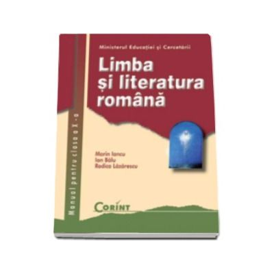 Limba si literatura romana manual pentru clasa a X-a (Marin Iancu)