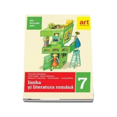 Limba si literatura romana pentru clasa a VII-a semestrul al II-a. Metoda STIU-DESCOPAR-APLIC - Florentina Samihaian (Editia 2018)