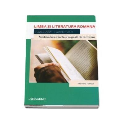 Limba si literatura romana pentru clasa a VII-a. Simulare