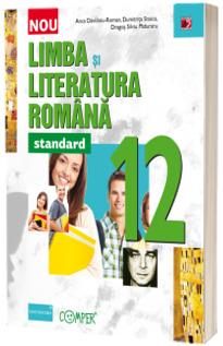 Limba si literatura romana -STANDARD- Pentru clasa a XII-a