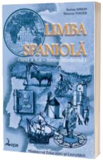 Limba spaniola. Manual pentru clasa a X-a - Limba moderna I