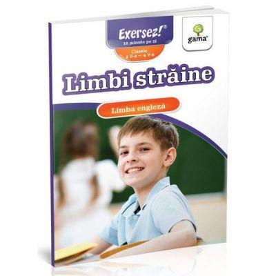 Limbi straine. Limba engleza pentru clasele II-V - Exersez 10 minute pe zi