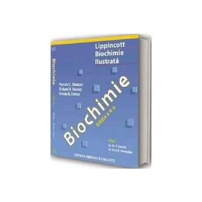 Lippincott - Biochimie ilustrata. Editia a IV-a