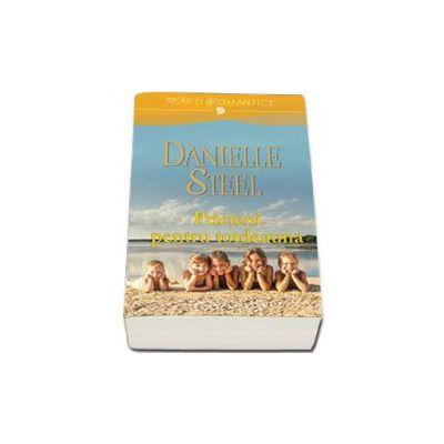 Prieteni pentru totdeauna - Danielle Steel