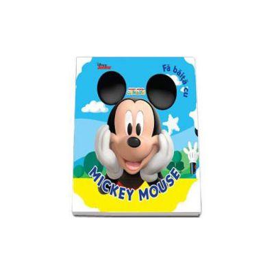 Fa baita cu Mickey Mouse - Disney
