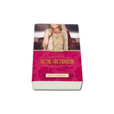 Sotia sultanului (Iubire si destine)