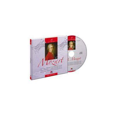 Wolfgang Amadeus Mozart - Mari compozitori volumul 15