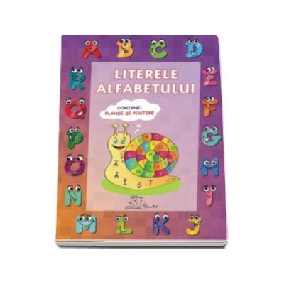 LITERELE ALFABETULUI - Pentru scolari si prescolari. Contine planse si postere