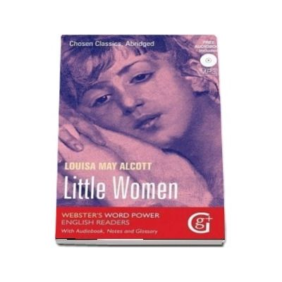 Little Women - Louisa May Alcott (Websters Word Power English Readers With Audiobook, Notes and Glossary)