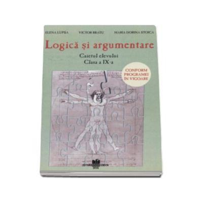 Logica si argumentare, caietul elevului, clasa a IX-a, Elena Lupsa, Corvin