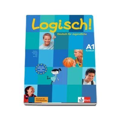 Logisch! Kursbuch (A1) - Deutsch fur Jugendliche Kursbuch