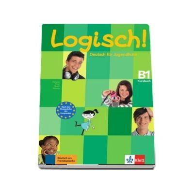 Logisch! Kursbuch (B1) - Deutsch fur Jugendliche Kursbuch