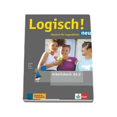 Logisch! neu A2.2 Deutsch fur Jugendliche Arbeitsbuch mit Audios zum Download